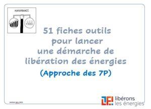51 fiches outils pour lancer une démarche de libéralisation des énergies (approche 7p)